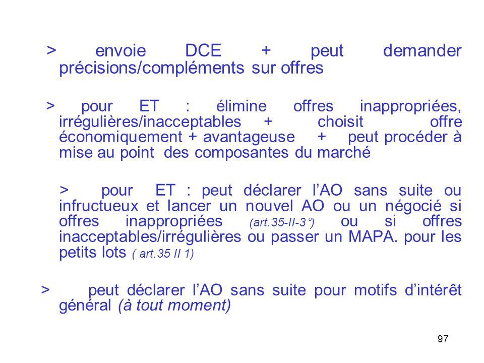 > envoie DCE + peut demander précisions/compléments sur offres