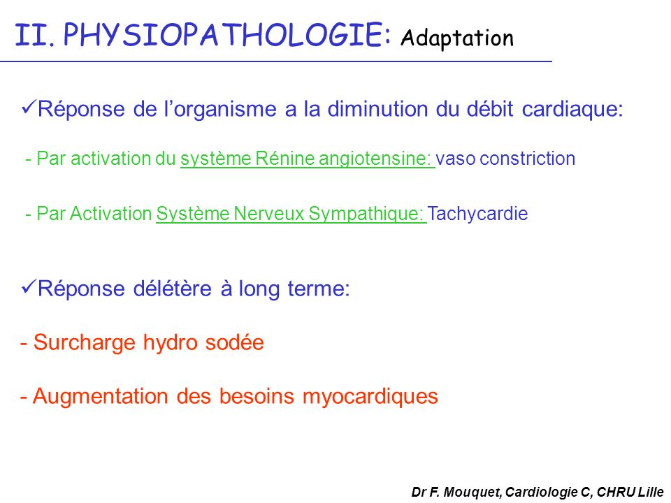 II. PHYSIOPATHOLOGIE: Adaptation