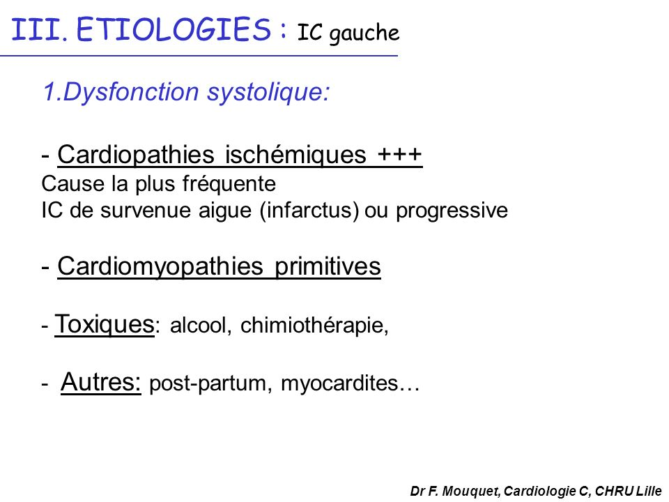 III. ETIOLOGIES : IC gauche