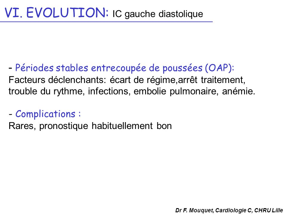 VI. EVOLUTION: IC gauche diastolique