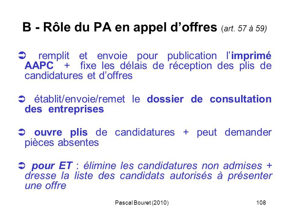 B - Rôle du PA en appel d'offres (art. 57 à 59)