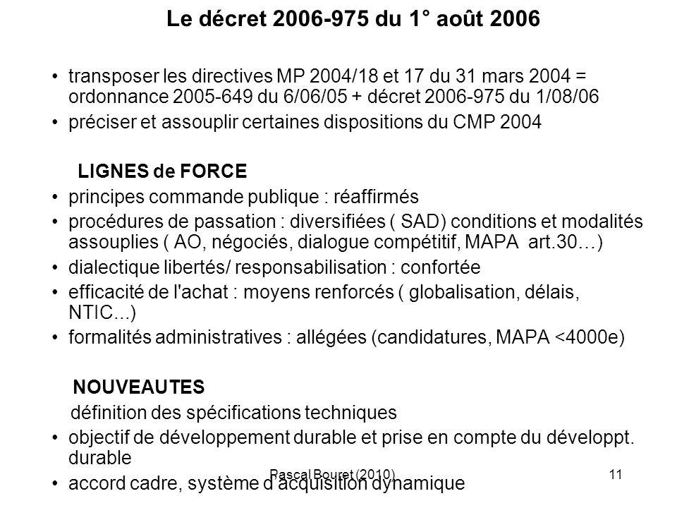 Le décret 2006-975 du 1° août 2006