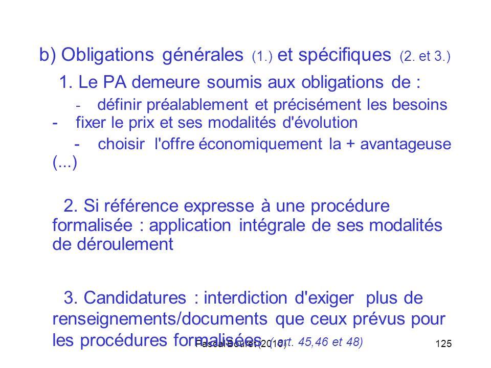b) Obligations générales (1.) et spécifiques (2. et 3.)