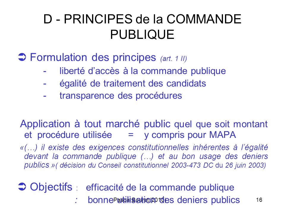 D - PRINCIPES de la COMMANDE PUBLIQUE