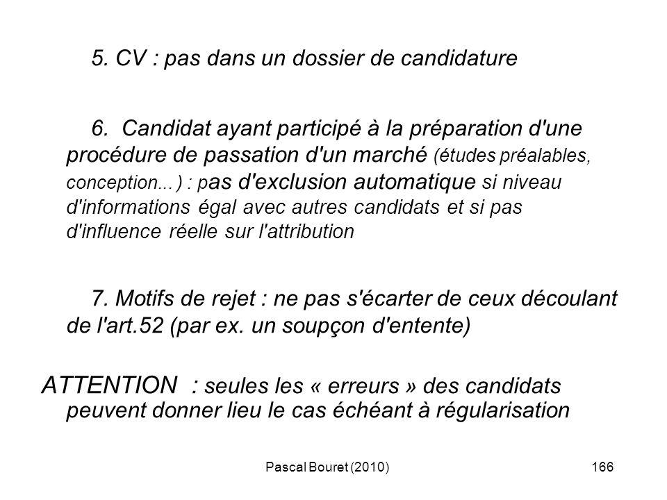 5. CV : pas dans un dossier de candidature