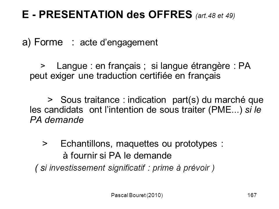 a) Forme : acte d'engagement