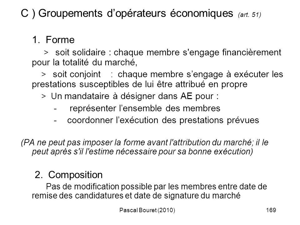 C ) Groupements d'opérateurs économiques (art. 51)