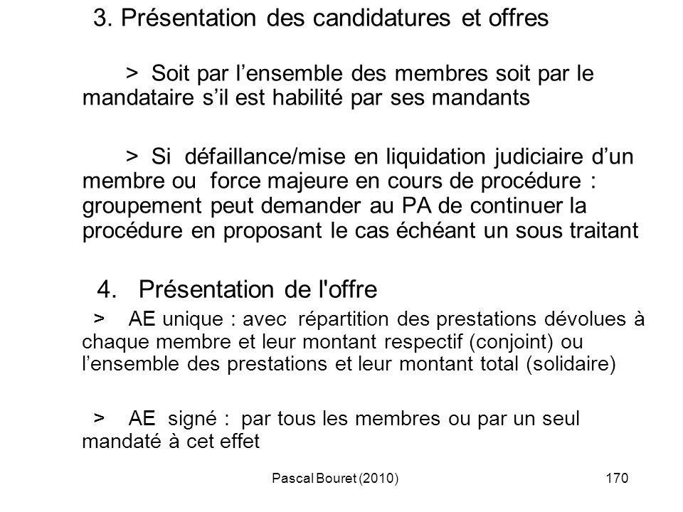 3. Présentation des candidatures et offres