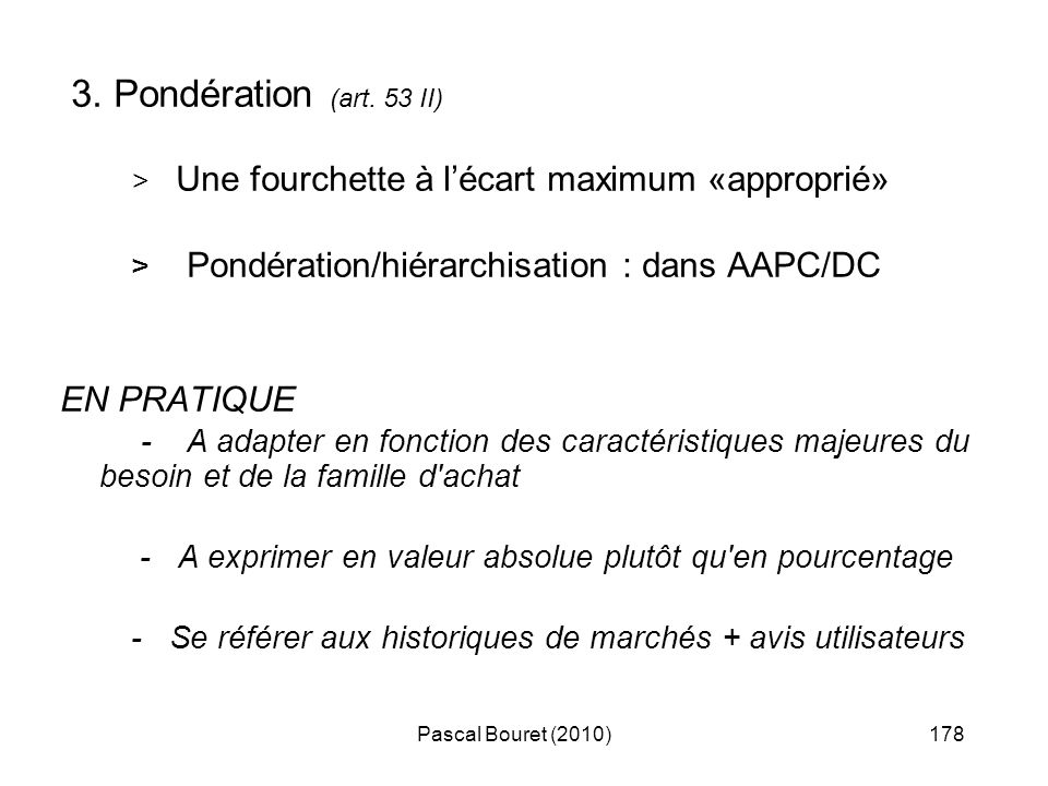 3. Pondération (art. 53 II) EN PRATIQUE