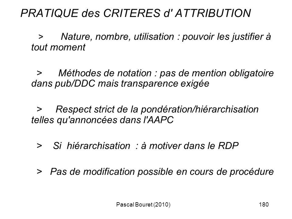 PRATIQUE des CRITERES d ATTRIBUTION