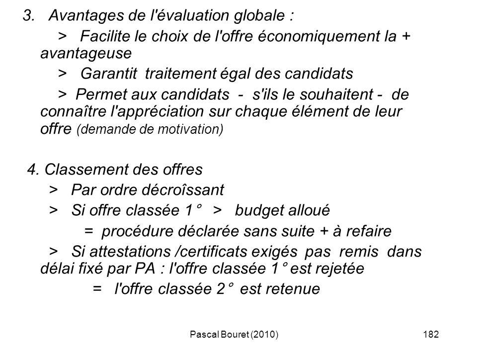 3. Avantages de l évaluation globale :