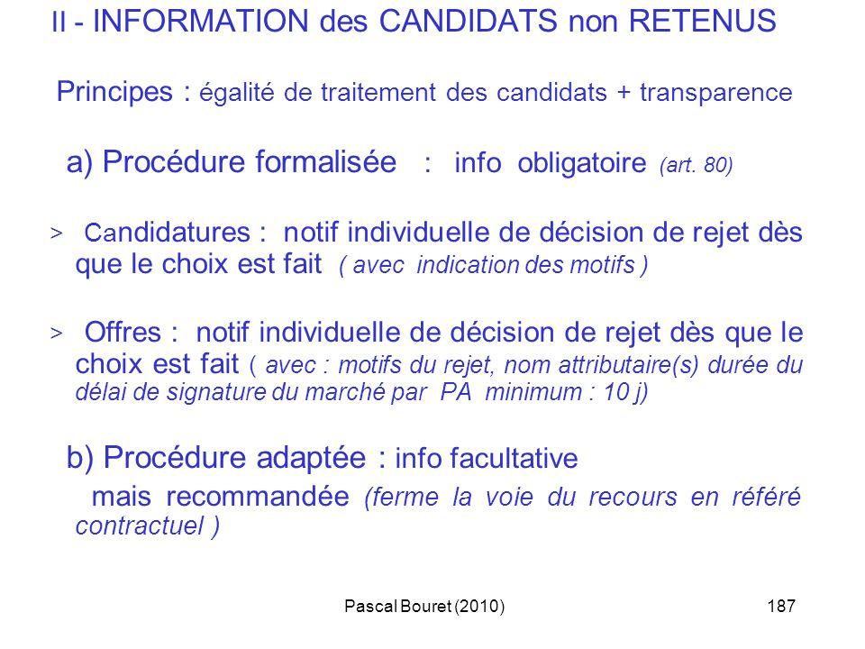 II - INFORMATION des CANDIDATS non RETENUS