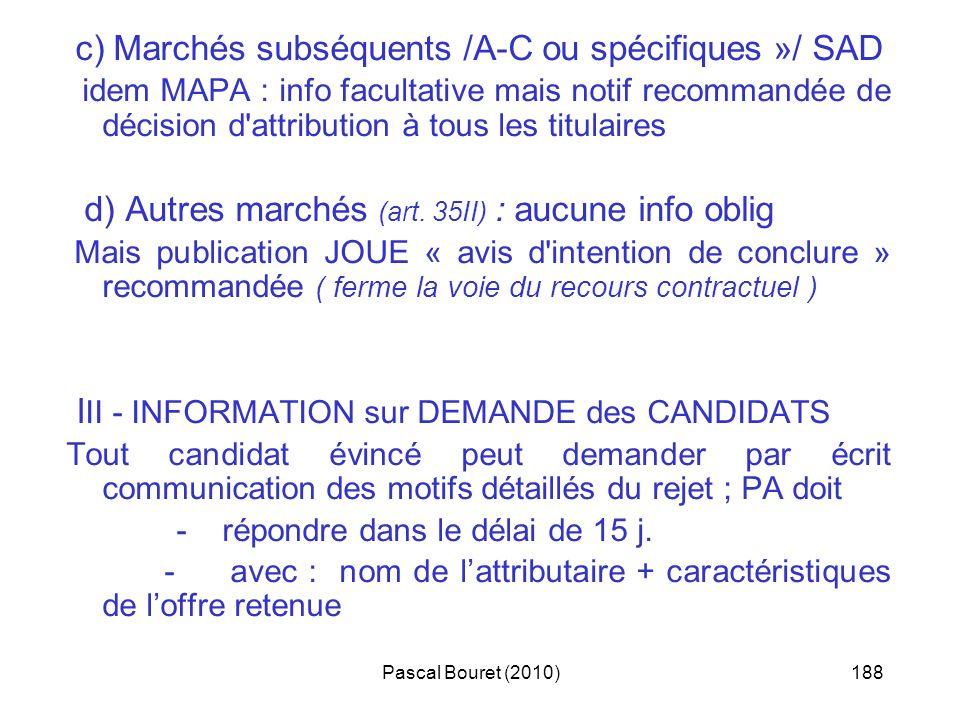 III - INFORMATION sur DEMANDE des CANDIDATS