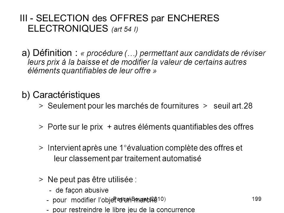 III - SELECTION des OFFRES par ENCHERES ELECTRONIQUES (art 54 I)