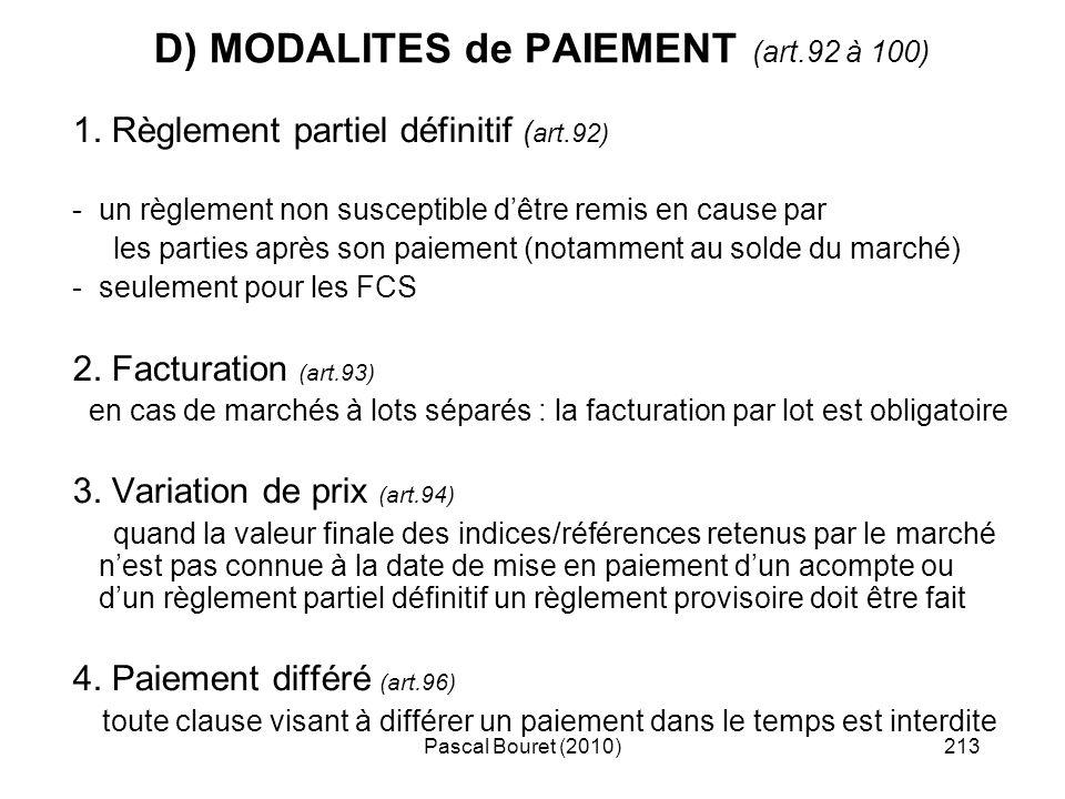 D) MODALITES de PAIEMENT (art.92 à 100)