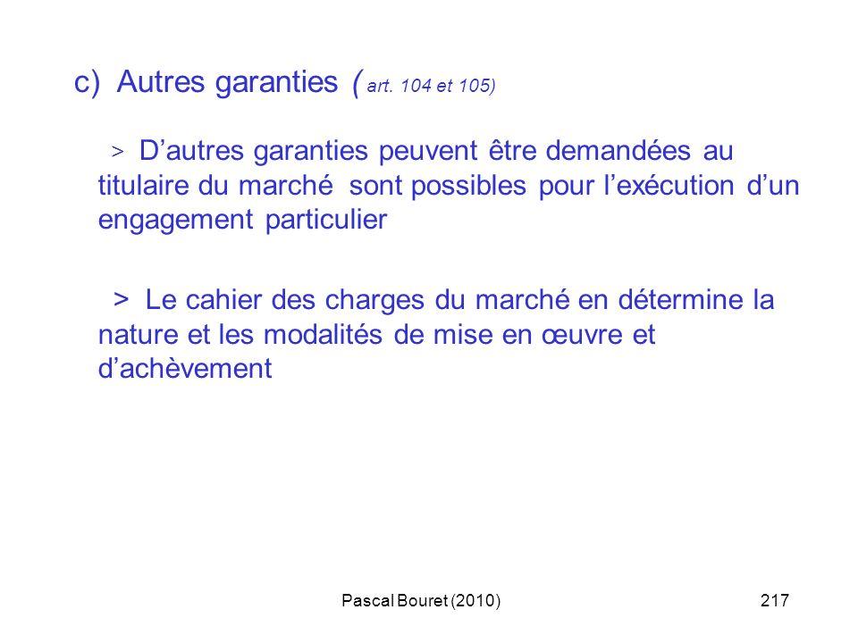 c) Autres garanties ( art. 104 et 105)
