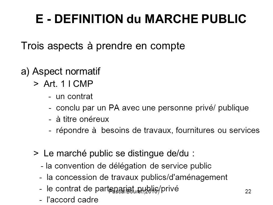 E - DEFINITION du MARCHE PUBLIC