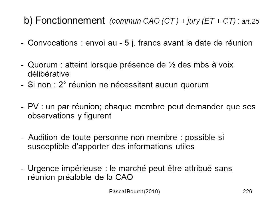 b) Fonctionnement (commun CAO (CT ) + jury (ET + CT) : art.25