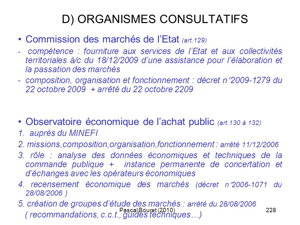 D) ORGANISMES CONSULTATIFS