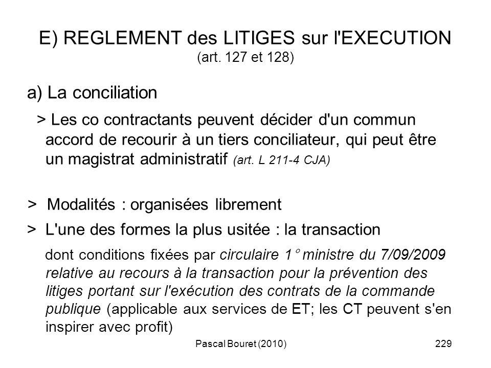 E) REGLEMENT des LITIGES sur l EXECUTION (art. 127 et 128)