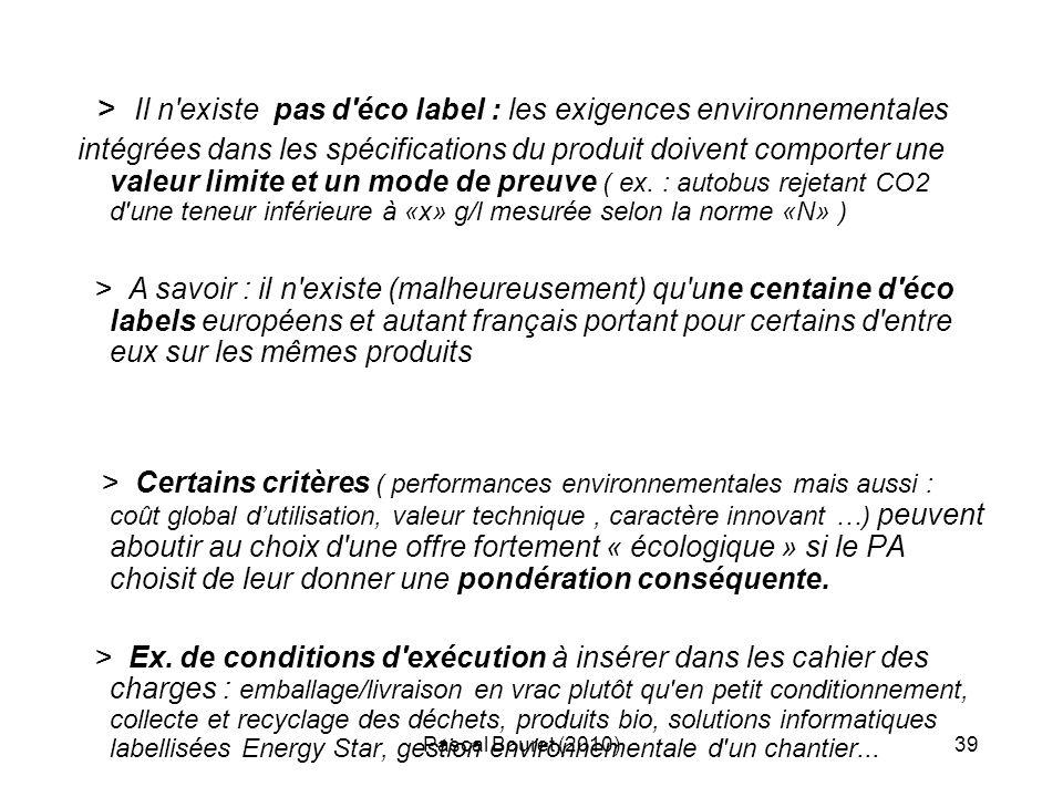 > Il n existe pas d éco label : les exigences environnementales