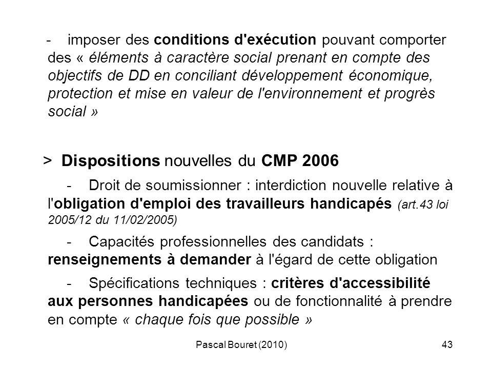 > Dispositions nouvelles du CMP 2006