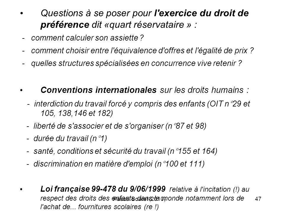 Questions à se poser pour l exercice du droit de préférence dit «quart réservataire » :