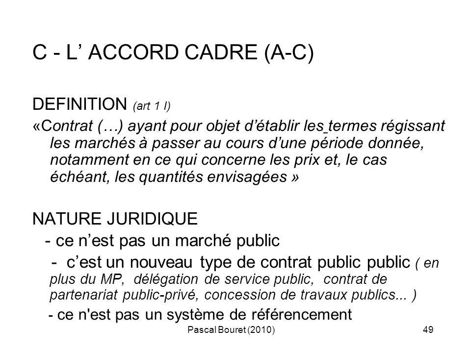 C - L' ACCORD CADRE (A-C)