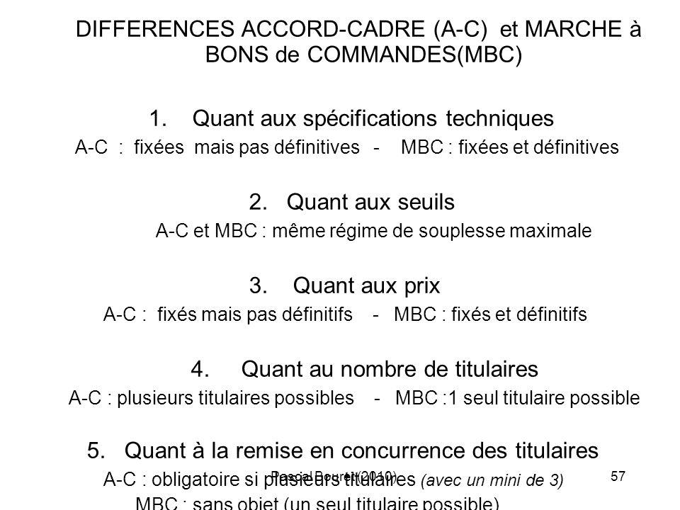 DIFFERENCES ACCORD-CADRE (A-C) et MARCHE à BONS de COMMANDES(MBC)