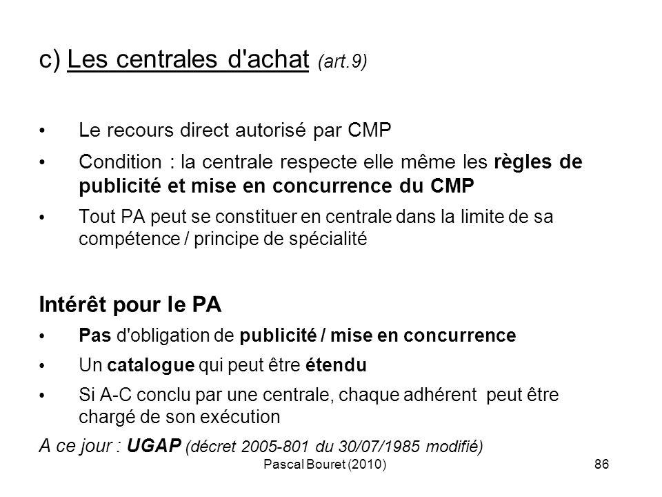 c) Les centrales d achat (art.9)