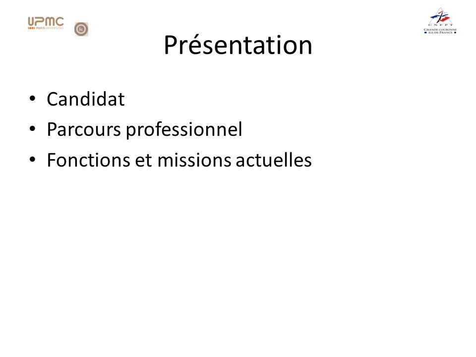 Présentation Candidat Parcours professionnel