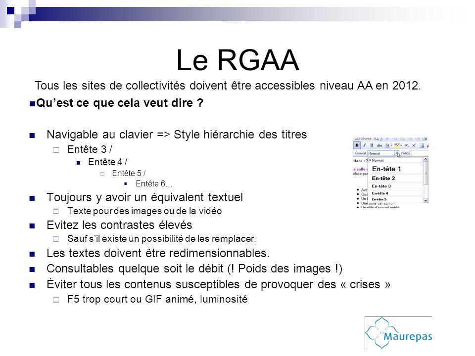 Le RGAA Tous les sites de collectivités doivent être accessibles niveau AA en 2012. Qu'est ce que cela veut dire