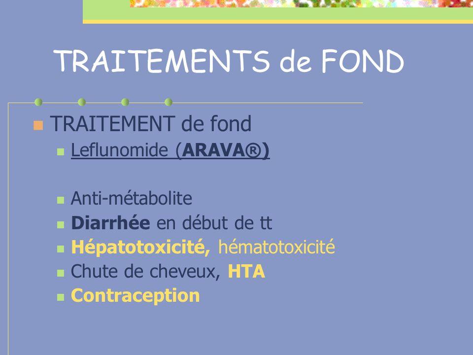 TRAITEMENTS de FOND TRAITEMENT de fond Leflunomide (ARAVA®)