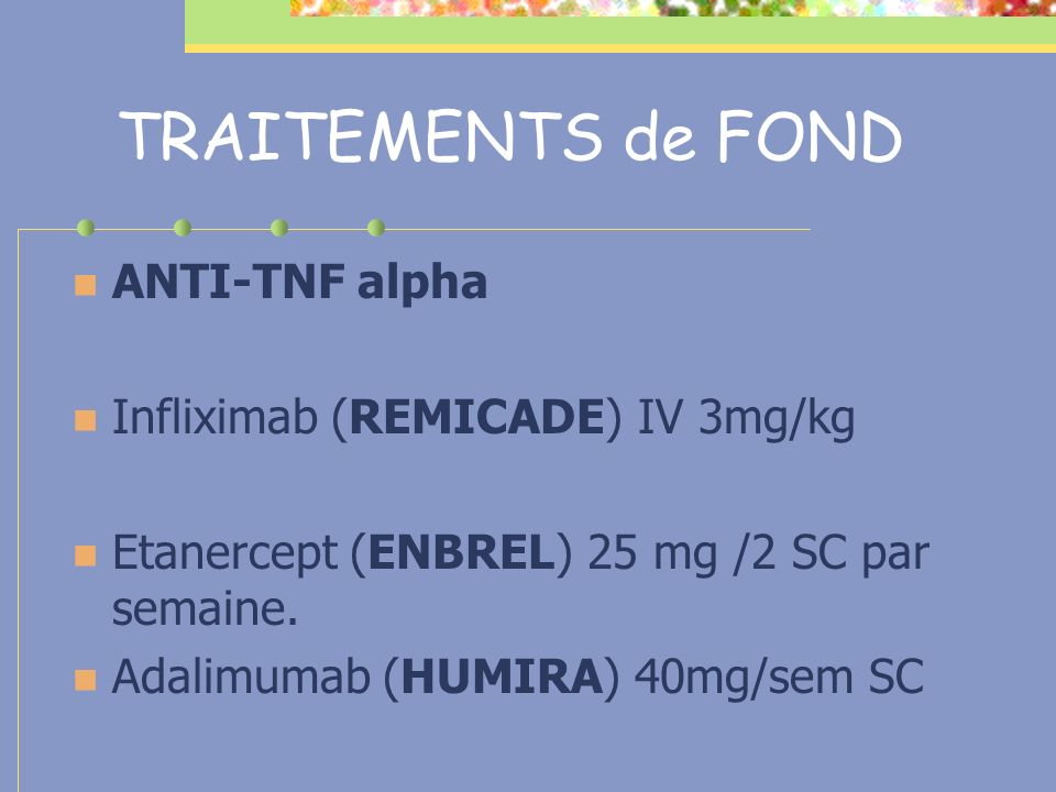 TRAITEMENTS de FOND ANTI-TNF alpha Infliximab (REMICADE) IV 3mg/kg