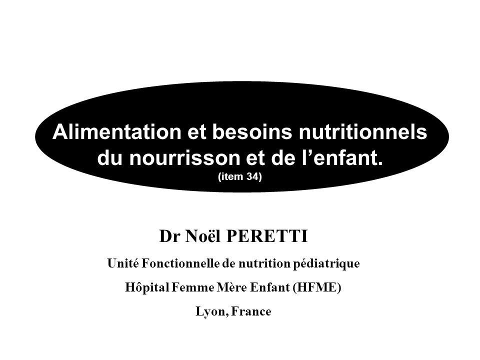Alimentation et besoins nutritionnels du nourrisson et de l'enfant