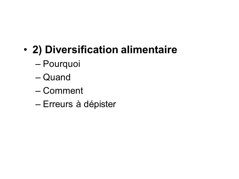 2) Diversification alimentaire