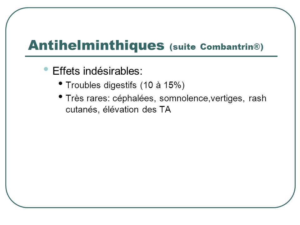 Antihelminthiques (suite Combantrin®)