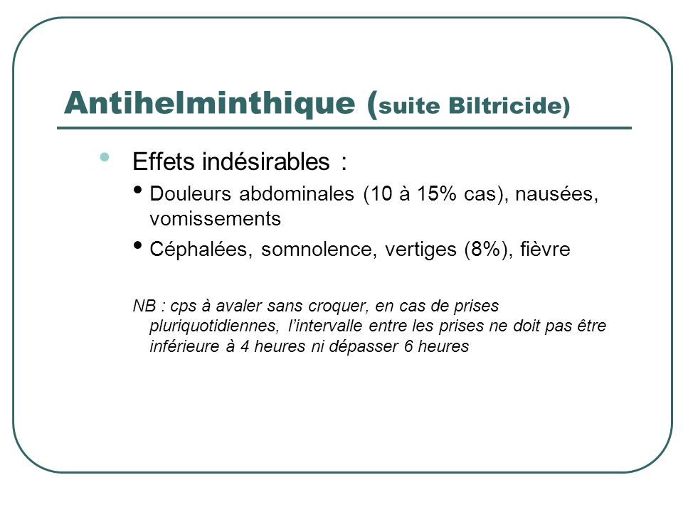 Antihelminthique (suite Biltricide)