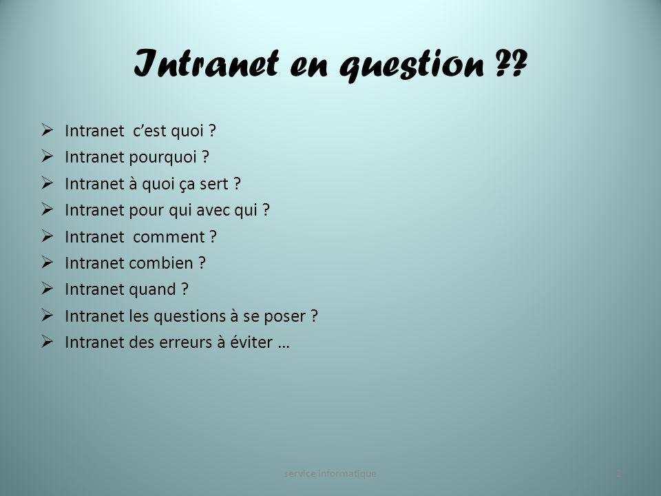 Intranet en question Intranet c'est quoi Intranet pourquoi