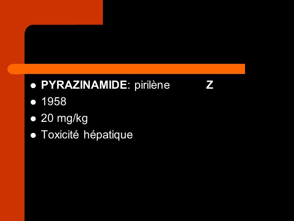 PYRAZINAMIDE: pirilène Z