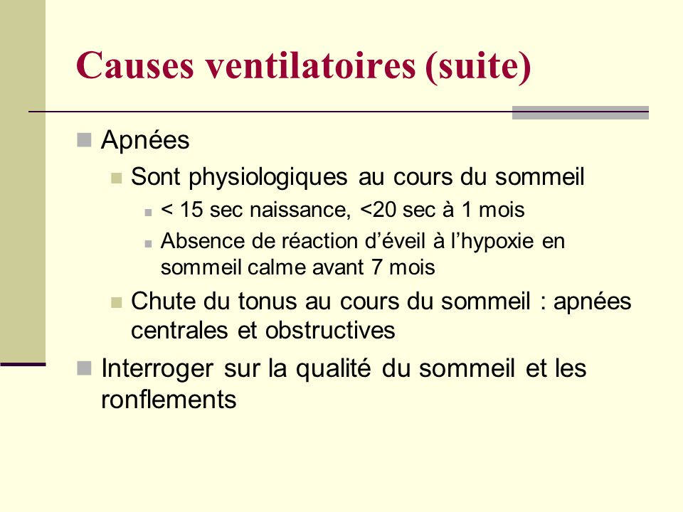 Causes ventilatoires (suite)