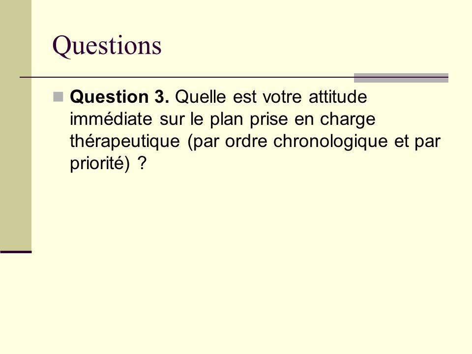 Questions Question 3.