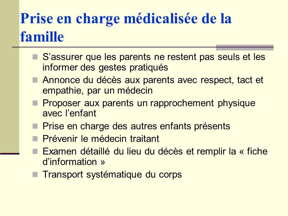 Prise en charge médicalisée de la famille