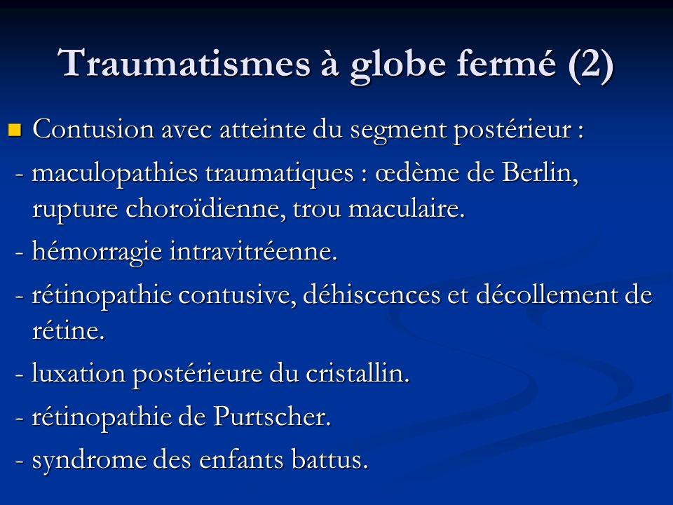 Traumatismes à globe fermé (2)
