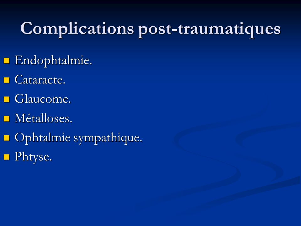 Complications post-traumatiques