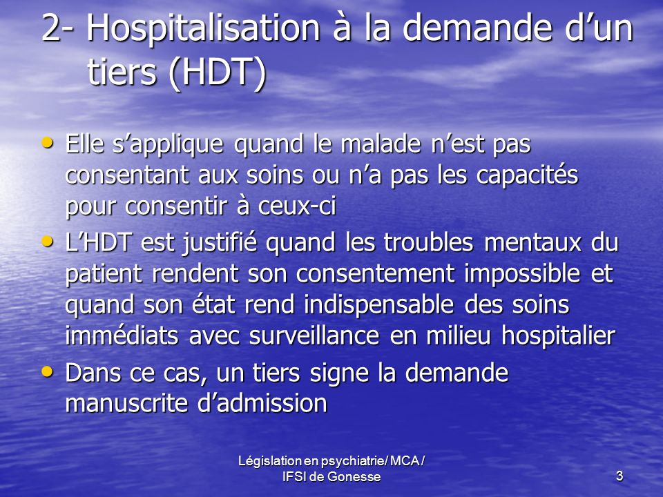 2- Hospitalisation à la demande d'un tiers (HDT)