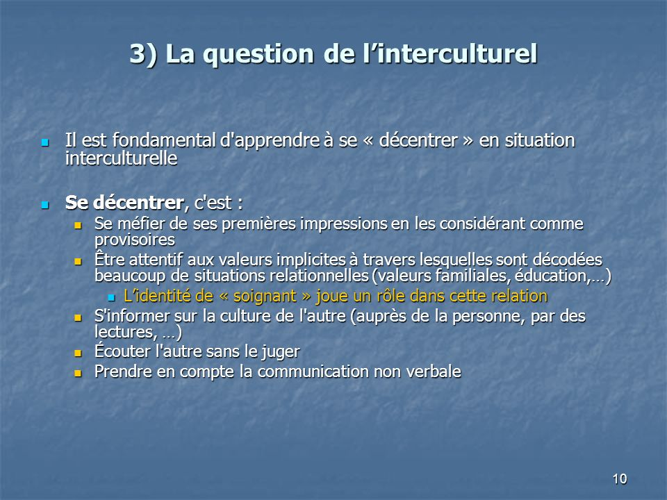 3) La question de l'interculturel