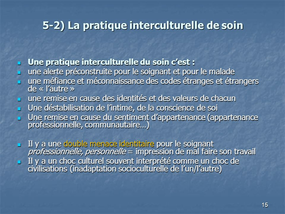 5-2) La pratique interculturelle de soin