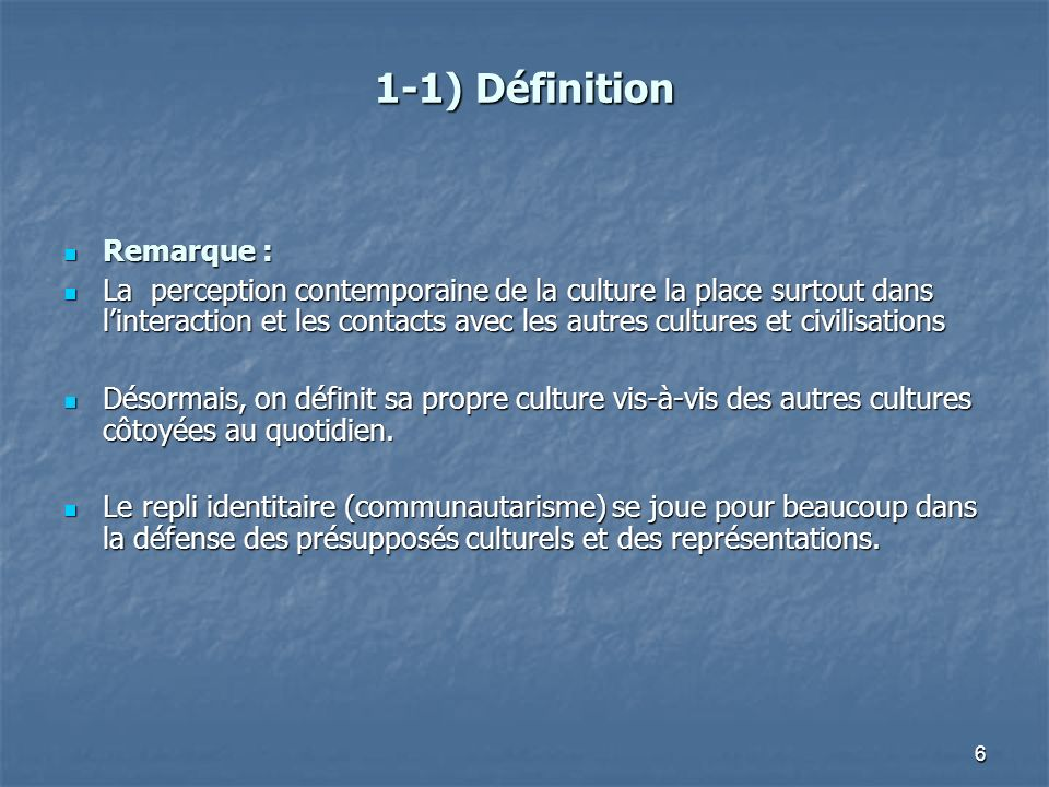 1-1) Définition Remarque :