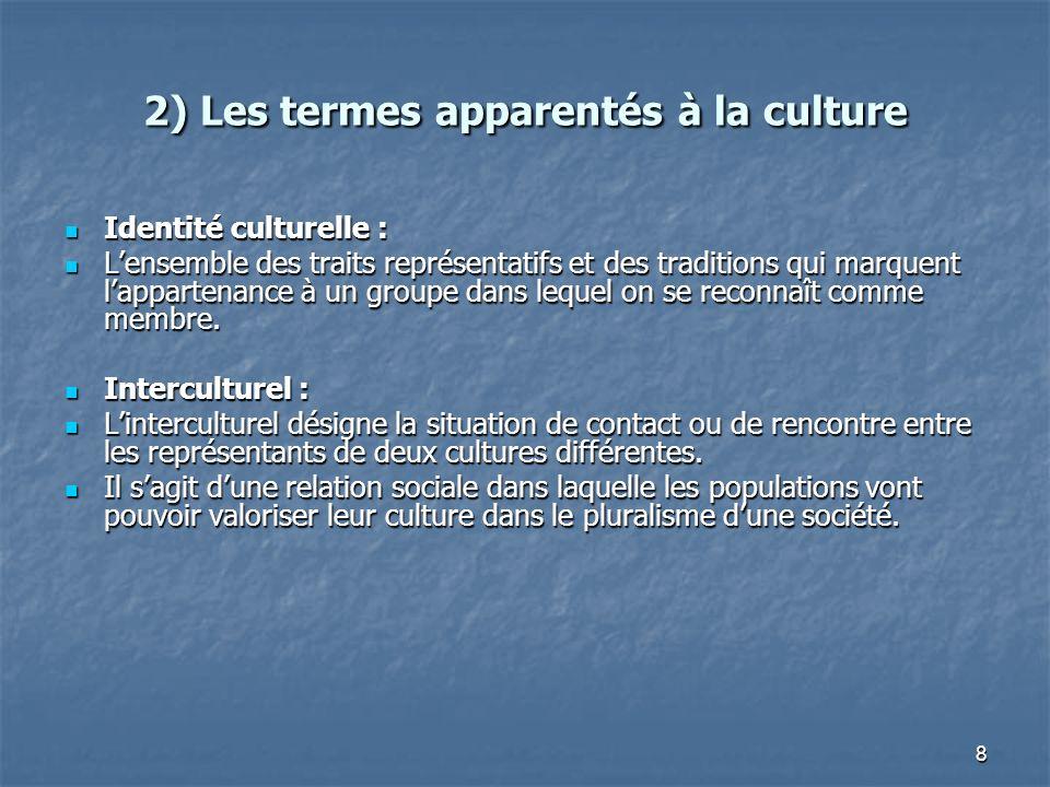 2) Les termes apparentés à la culture